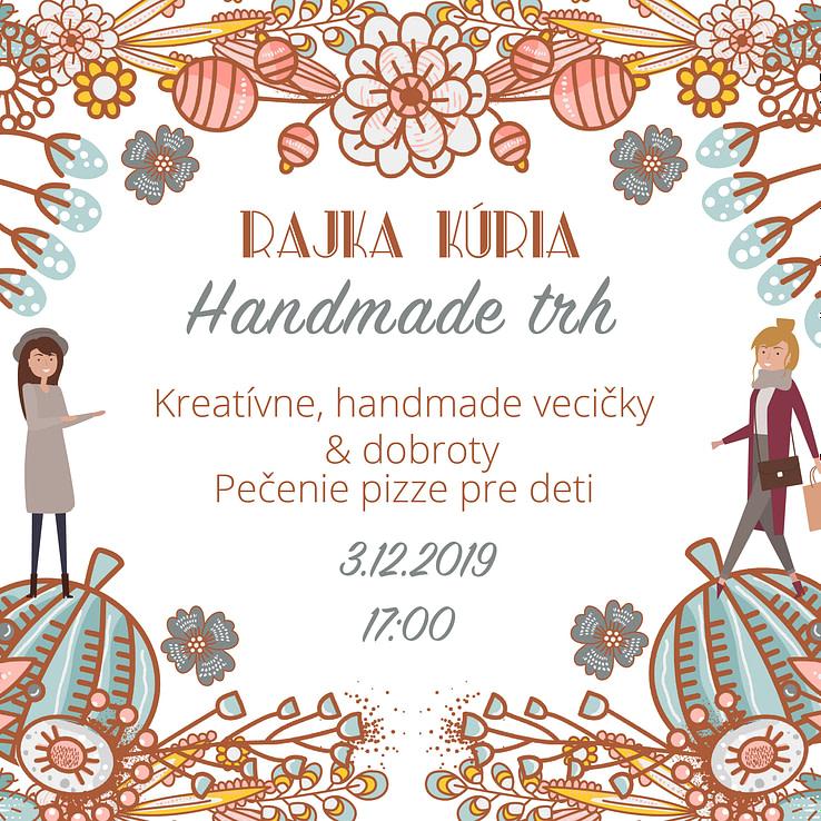 Handmade trh v Rajka Kúria 3.12.2019